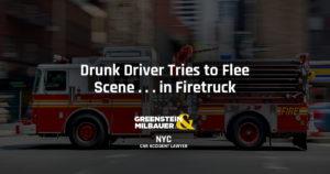 Drunk Driver Tries to Flee Scene . . . In Firetruck