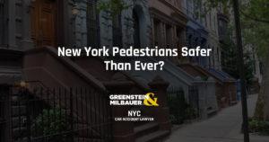 New York Pedestrians Safer Than Ever?